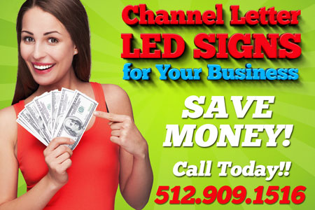 Save money on Austin Channel Letter Signs